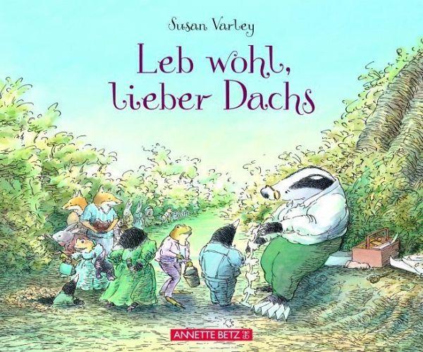 Susan Varley-Leb wohl lieber Dachs